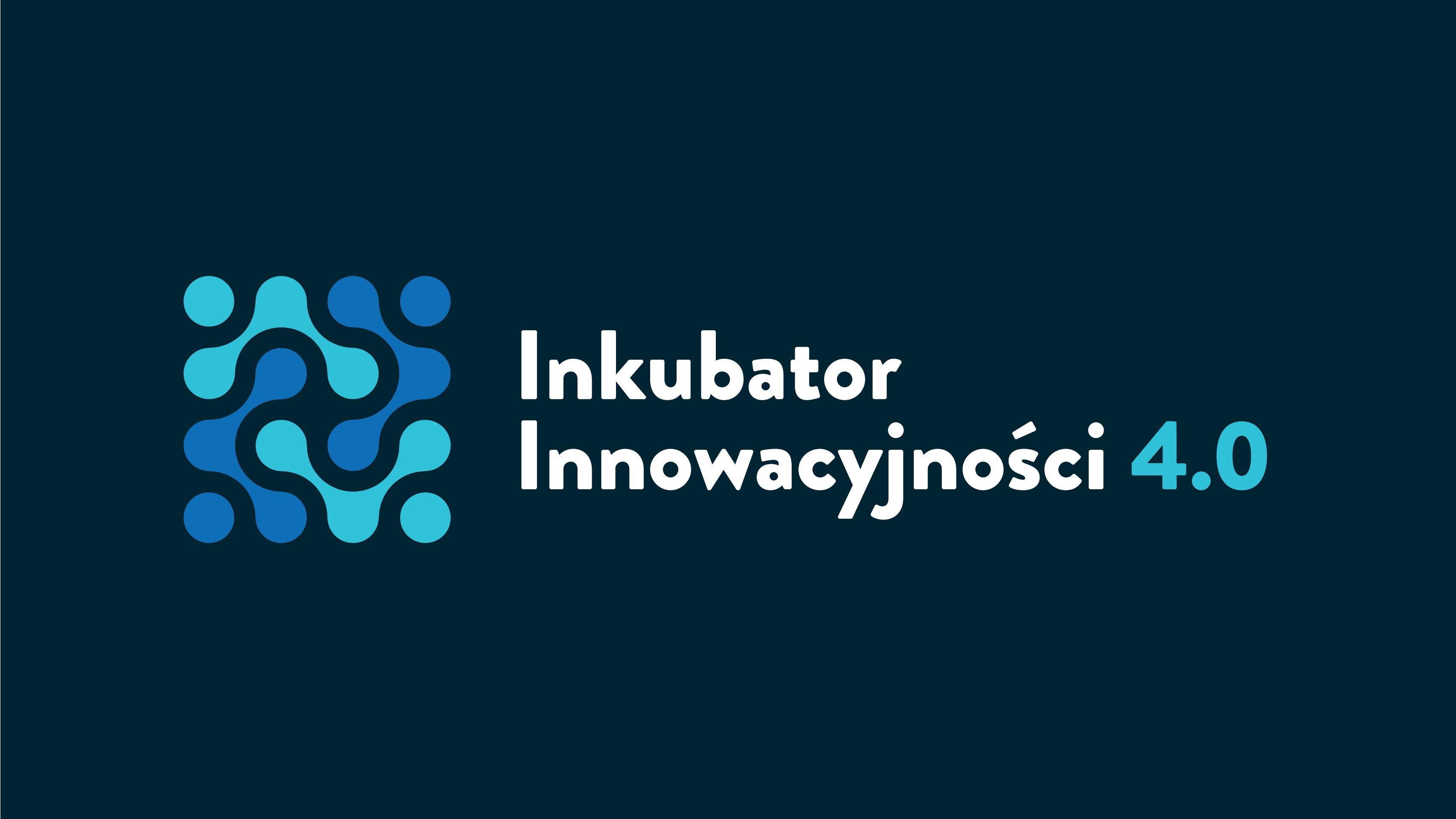Inkubator Innowacyjności 2.0